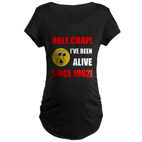 Hilarious 1962 Gag Gift Maternity Dark T-Shirt