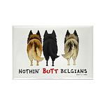Nothin' Butt Belgians Rectangle Magnet (100 pack)