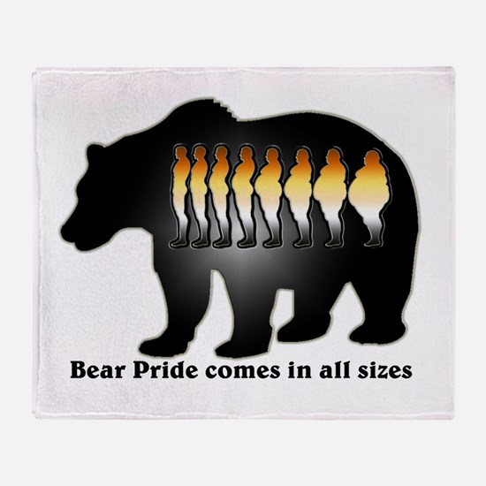 Bear Pride comes in all sizes Throw Blanket