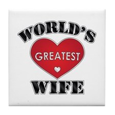 World's Greatest Wife Tile Coaster