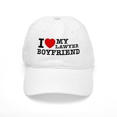 I love my Lawyer Boyfriend Cap