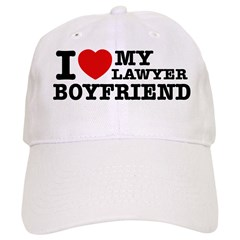 I love my Lawyer Boyfriend Baseball Cap