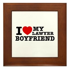I love my Lawyer Boyfriend Framed Tile