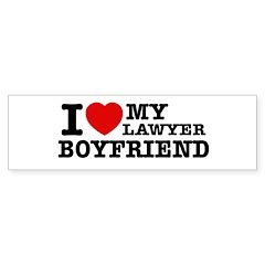 I love my Lawyer Boyfriend Bumper Sticker