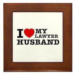 I love my Lawyer Husband Framed Tile