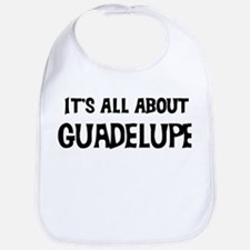 All about Guadelupe Bib