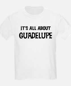 All about Guadelupe Kids T-Shirt