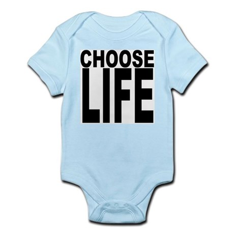 Choose Life Infant Bodysuit