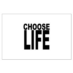 Choose Life Posters
