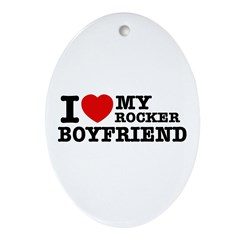 I love my Rocker Boyfriend Ornament (Oval)