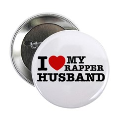"I love my Rapper Husband 2.25"" Button (100 pack)"