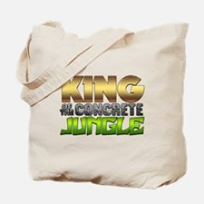 King Of The Concrete Jungle Tote Bag