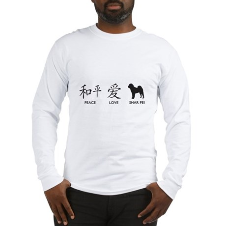 Chinese-Peace, Love, Shar Pei Long Sleeve T-Shirt