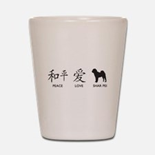 Chinese-Peace, Love, Shar Pei Shot Glass