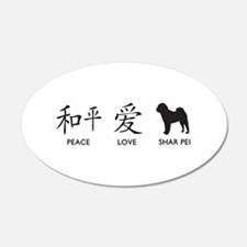 Chinese-Peace, Love, Shar Pei 22x14 Oval Wall Peel