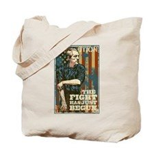 The Fight Has Just Begun Tote Bag