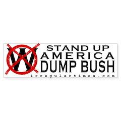 Stand Up America: Dump Bush Bumper Sticker