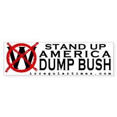 Stand Up America: Dump Bush Bumper Sticker