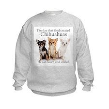 God & Chihuahuas Sweatshirt