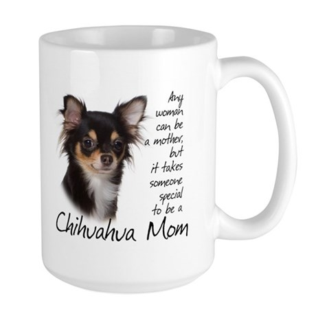 Chihuahua Mom Large Mug