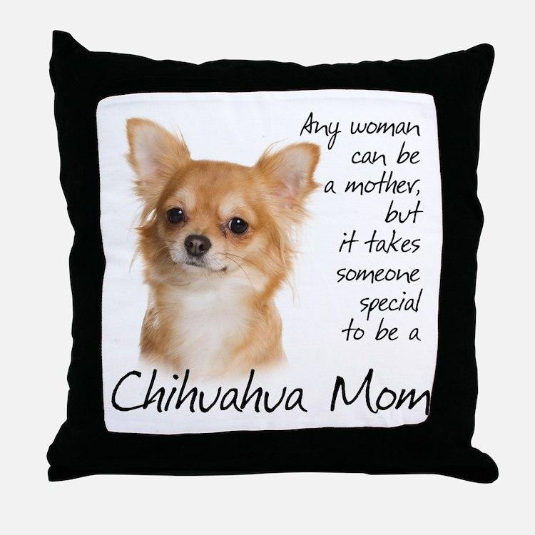 Chihuahua Mom Throw Pillow