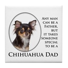 Chihuahua Dad Tile Coaster