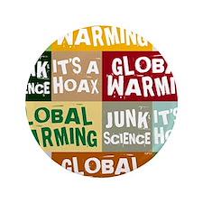 "Global Warming Hoax 3.5"" Button"