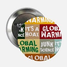 "Global Warming Hoax 2.25"" Button (10 pack)"