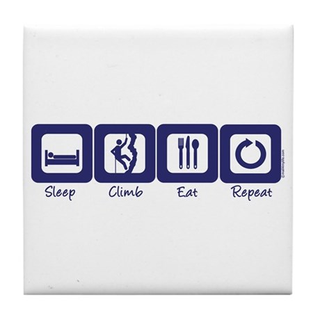 Sleep- Climb- Eat- Repeat Tile Coaster