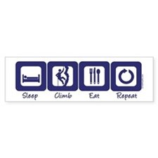 Sleep- Climb- Eat- Repeat Bumper Bumper Sticker