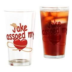 Jake Lassoed My Heart Drinking Glass