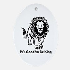 Good to Be King Ornament (Oval)