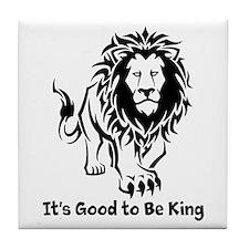 Good to Be King Tile Coaster