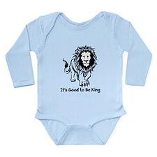 Good to Be King Long Sleeve Infant Bodysuit