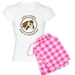 Ride A Carpenter Pajamas