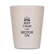 Keep Calm & Motor On Mini Shot Glass