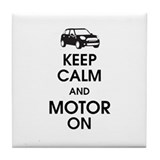 Keep calm and motor on tile Drink Coasters