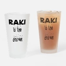 Raki is the answer Drinking Glass