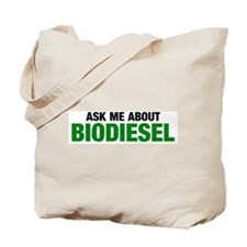 Ask about Biodiesel Tote Bag
