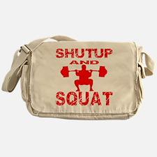 Shut Up And Squat Messenger Bag