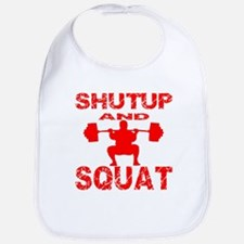 Shut Up And Squat Bib