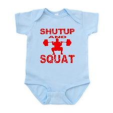Shut Up And Squat Onesie