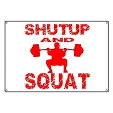 Shut Up And Squat Banner
