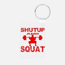 Shut Up And Squat Keychains