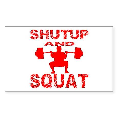 Shut Up And Squat Sticker (Rectangle)