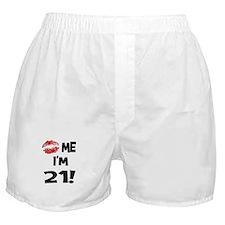 Kiss Me I'm 21 Boxer Shorts