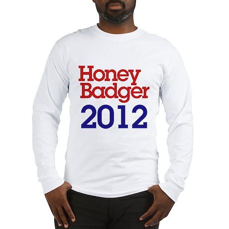 Honey Badger 2012 Long Sleeve T-Shirt