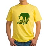 Never forget Yellow T-Shirt