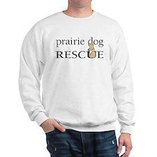 prairie dog RESCUE Sweatshirt