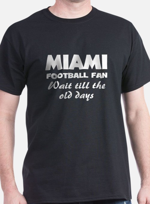 Miama football old days T-Shirt
